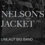 Umlaut Big Band - Nelson's Jacket (Umlaut Records, 2013)